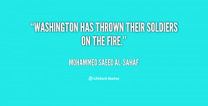 quote-Mohammed-Saeed-al-Sahaf-washington-has-thrown-their-soldiers-on ...