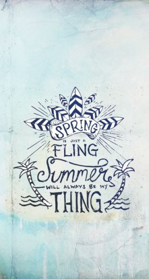 ... Is Just A Fling~ Summer is my thing | Ocean Ave #summer #beach #quote
