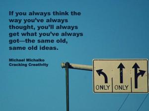 Business Change Quotes Michael michalko quote