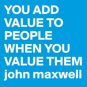 ... Maxwell quote. A true mantra for customer service and business owners