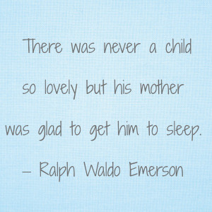 Mr. Emerson sure knew what he was talking about.