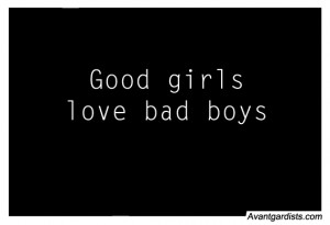 Cute And Good Girl Bad Boy Quotes