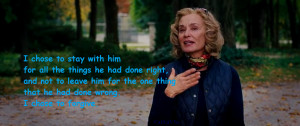 Jessica Lange as Rita Thornton said it on the movie. ^_^.)..