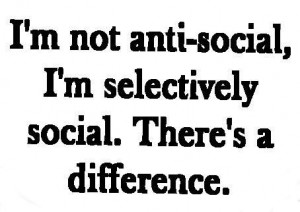 not antisocial!