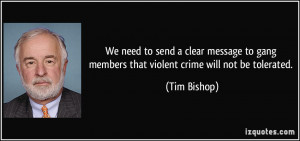 We need to send a clear message to gang members that violent crime ...