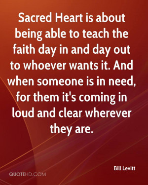 Sacred Heart is about being able to teach the faith day in and day out ...