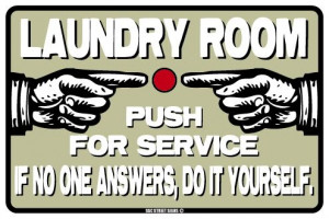Details about Laundry Room service sign *funny* humor joke *NEW*