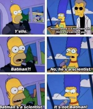 homer simpson thinks batman is a scientist
