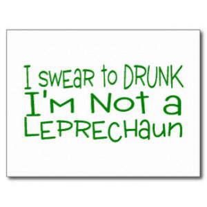 Swear Drunk Not Leprechaun Post Cards
