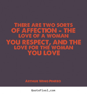 famous love quotes from arthur wing pinero create love quote graphic