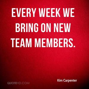 Every week we bring on new team members.