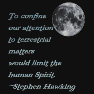 ... › Portfolio › *The human Spirit* Stephen Hawking Quote