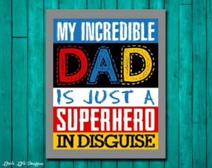 Father's+Day+Dads+are+Superheroes+in+by+LittleLifeDesigns+on+Etsy