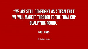 quote-Cobi-Jones-we-are-still-confident-as-a-team-187152_1.png