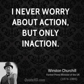 Inaction may be safe, but it builds nothing.