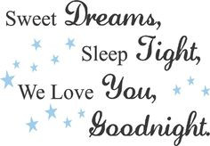 Bedtime Quotes And Sayings - Bing Images quotes, night dream, lullabi ...