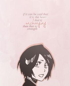 Rukia quote. #bleach Rukia Quotes