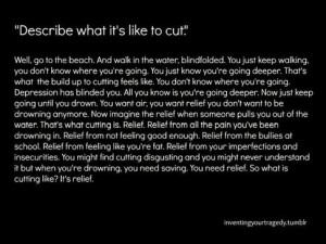 ... cut, the better it feels. This is another way of