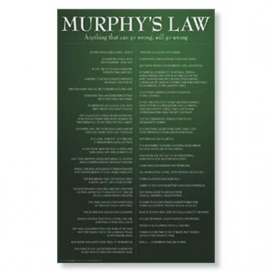 You are here: Home / Funny Quotes / Murphy's Law Poster