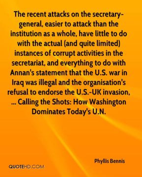 Bennis - The recent attacks on the secretary-general, easier to attack ...