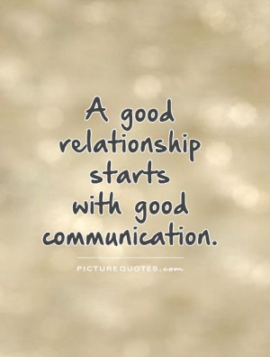 Relationship Quotes Communication Quotes Good Relationship Quotes