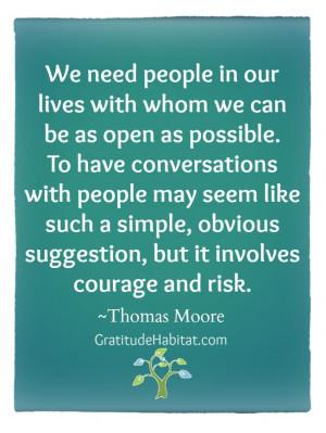 ... and risk. #relationship-quote #life-quote www.GratitudeHabitat.com