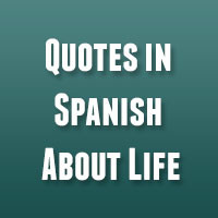... Quotes 26 Reinvigorating Quotes In Spanish About Life 31 Funny