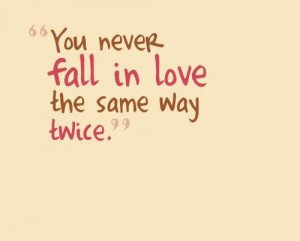 fall, in love, love, never, quote, same, true, twice