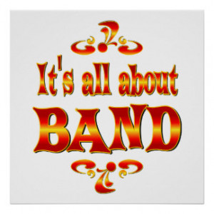 Band Sayings Posters & Prints