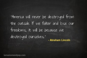 Abraham lincoln, quotes, sayings, america, quote, destroyed