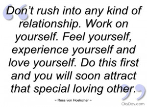 don't rush into any kind of relationship russ von hoelscher