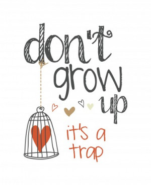 Don't Grow Up - Photo Canvas Print for Funny, Humor, Quote, Baby Room ...