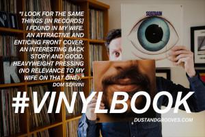 vinylbook , Dom Servini , vinyl quotes