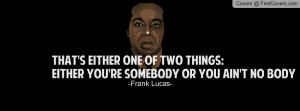 frank lucas quotes gangster frank lucas moves