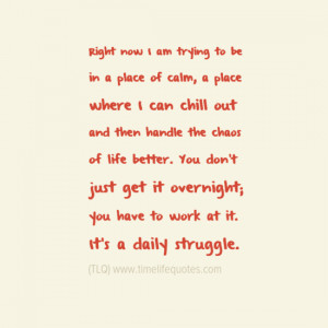 Quotes About Life: Daily Struggle