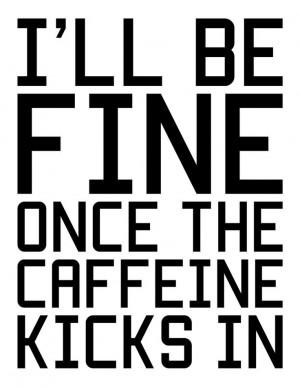 funny caffeine quotes