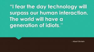 einstein quote about technology