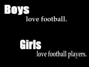 Girls love football players