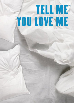 Poster Tell Me You Love Me