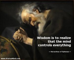 ... controls everything - Heraclitus of Ephesus Quotes - StatusMind.com