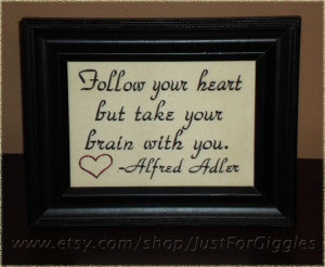 & Brain Alfred Adler quote by JustForGiggles, $20.00 #advice #quotes ...
