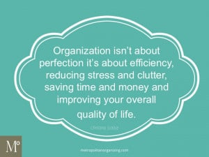 of organizing quotes to get you inspired and motivated to organize ...