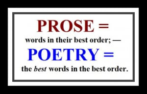 Prose = words in their best order; — poetry = the best words in the ...