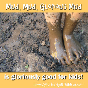 Playing in Mud Quotes