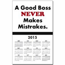 2013 Good Boss Funny Quote Calendar Print for