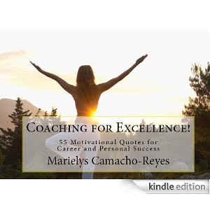 ... for Excellence! 55 Motivational Quotes for Career and Personal Success