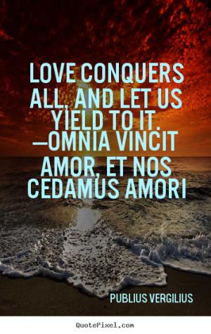 ... publius vergilius more love quotes friendship quotes motivational
