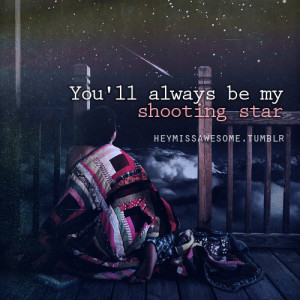 """be my shooting star - """"never change"""" chase coy submit your quotes ..."""