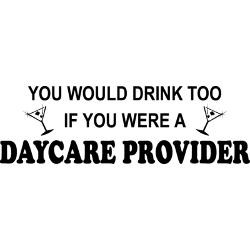 youd_drink_too_daycare_provider_note_cards_pk_of.jpg?height=250&width ...