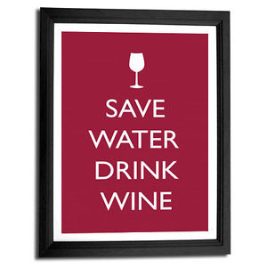 ... about Save water drink wine funny typography quote art print 8x10